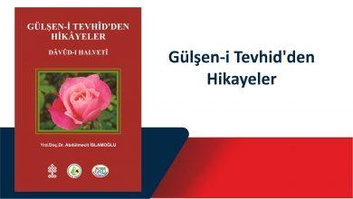 Photo of Gülşen-i Tevhid'den Hikayeler