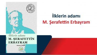 Photo of İz Bırakan Bolulular 2 – M. Şerafettin Erbayram