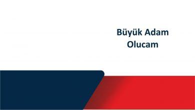 Photo of Büyük Adam Olucam (Aliye Arslan)