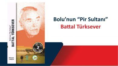 Photo of Bolu'da İz Bırakanlar 2 – Battal Türksever