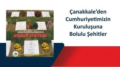 Photo of Çanakkale'den Cumhuriyetimizin Kuruluşuna Bolulu Şehitler