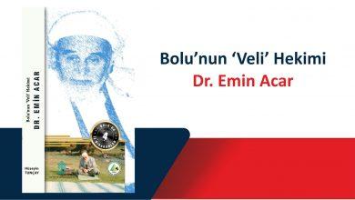 Photo of Bolu'da İz Bırakanlar 4 – Dr. Emin Acar