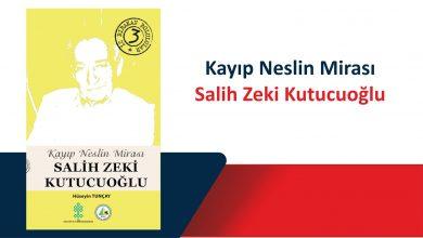Photo of İz Bırakan Bolulular 3 – Salih Zeki Kutucuoğlu