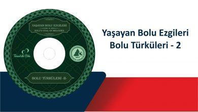 Photo of Yaşayan Bolu Ezgileri – Bolu Türküleri 2