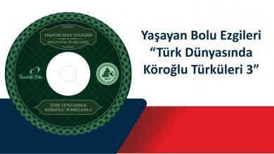 Photo of Yaşayan Bolu Ezgileri – Köroğlu Türküleri 3