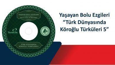 Photo of Yaşayan Bolu Ezgileri – Köroğlu Türkmen Seferi